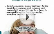 Quick Loan- Instant Cash Loans- Same Day Bad Credit Loans