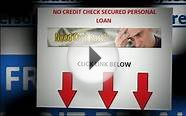 Receive Cash PromptlyNo Credit Check Secured Personal Loan