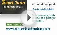 Short Term Installment Loans- Find Important Cash Against