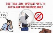 Short Term Loans – Important Points To Keep In Mind When