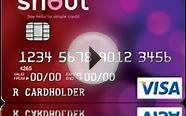 Shout Credit Card Visa - No interest charges or default