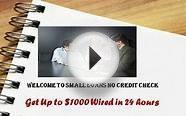 Small Loans No Credit Check- Online Instant Approval