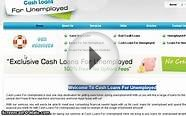 steps for apply Cash Loans For Unemployed
