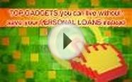 Top Gadgets You Can Live Without- Save Your Personal Loans