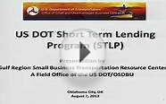 US DOT Short Term Lending Program (STLP)
