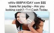 wWw PAYDAY com loans for payday - Are you looking